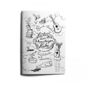 """Liederbuch """"Lieder aus der schmutzigen Küche"""""""