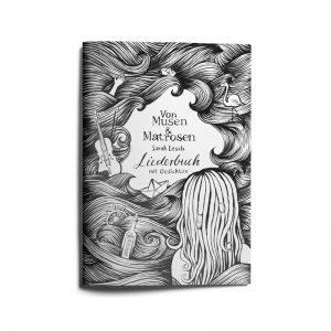 """Liederbuch """"Von Musen & Matrosen"""""""